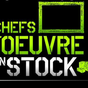 Chefs d'oeuvres en stock
